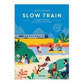 Livre Slow Train : 30 échappées ferroviaires