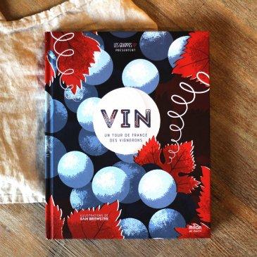Vin : un tour de France des vignerons